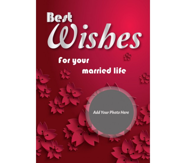 Best Wishes For Your Married Life  Best Wishes In Life