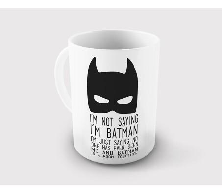 I Am Not Saying I Am Batman Coffee Mug for Batman Lovers, 325ml Licensed By WB